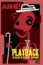 Playback: The Magick of William S. Burroughs